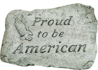 Proud To Be An American Stone