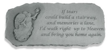 Angel Garden Bench with Verse If Tears Could a Stairway